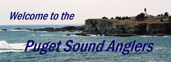 Welcome to the Puget Sound Anglers